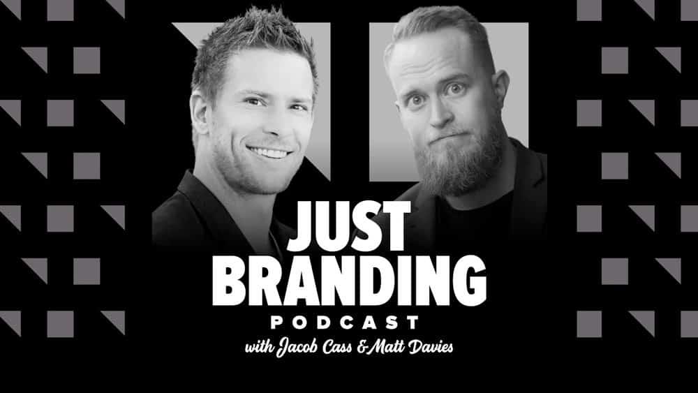JUST Branding Podcast